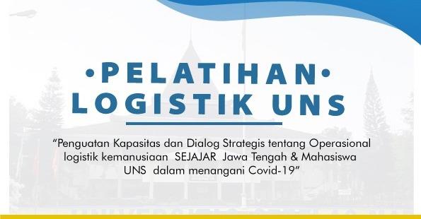 Pelatihan Managemen Logistik Bagi Mahasiswa KKN UNS