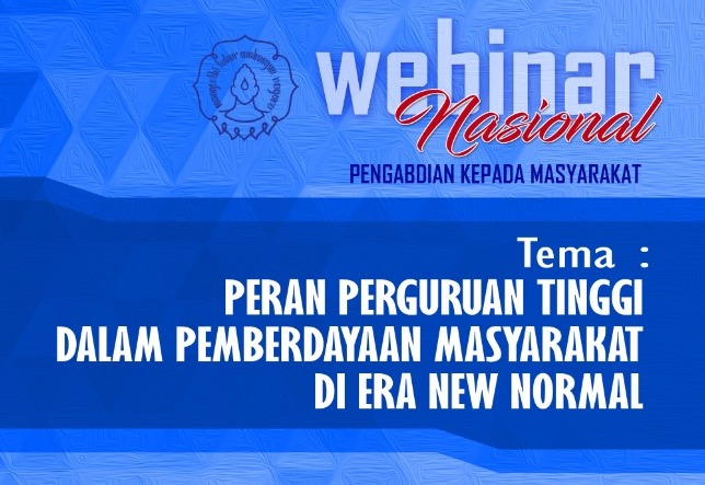 Seminar Nasional Peran Perguruan Tinggi dalam Pemberdayaan Masyarakat di Era New Normal